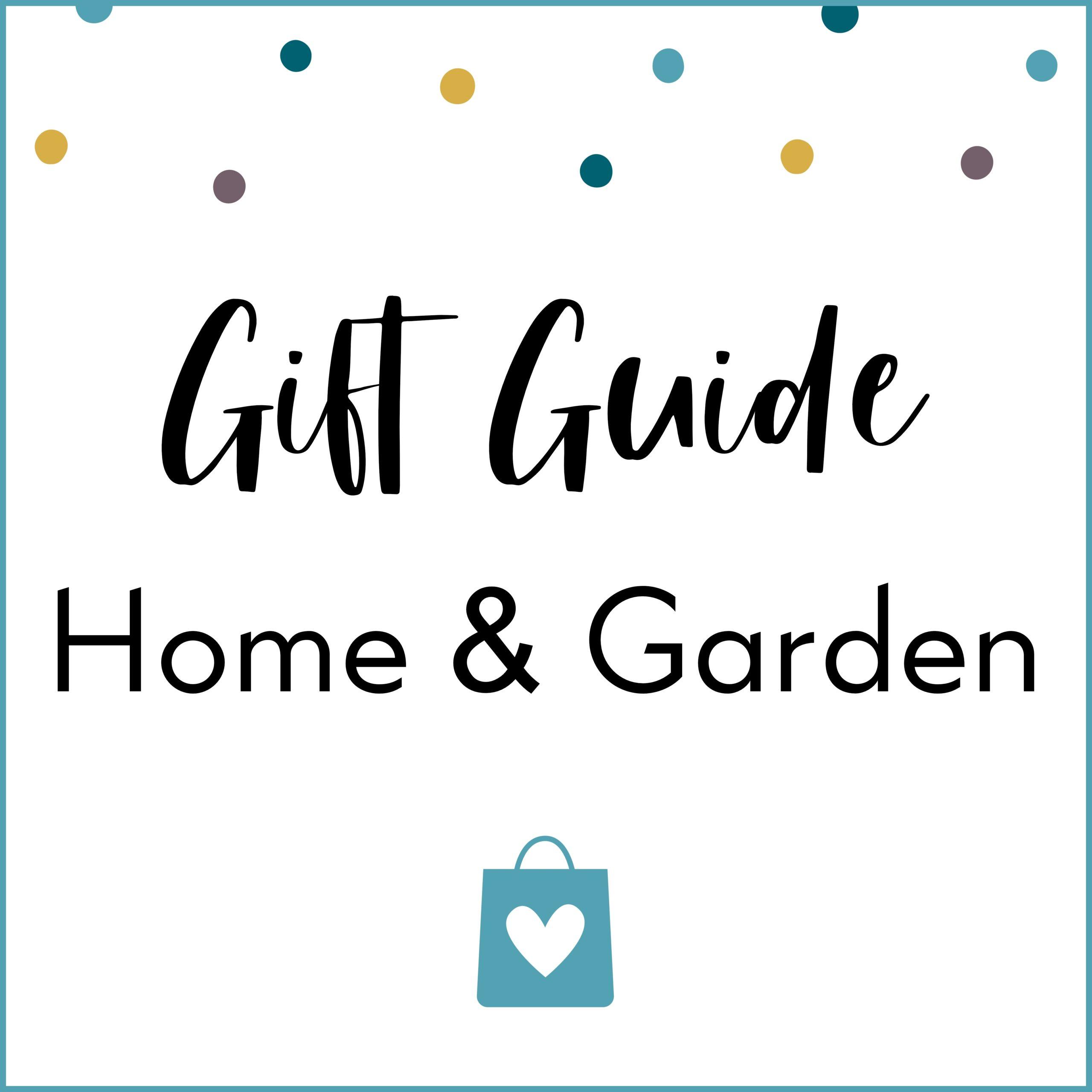 Home & Garden Gift Guide