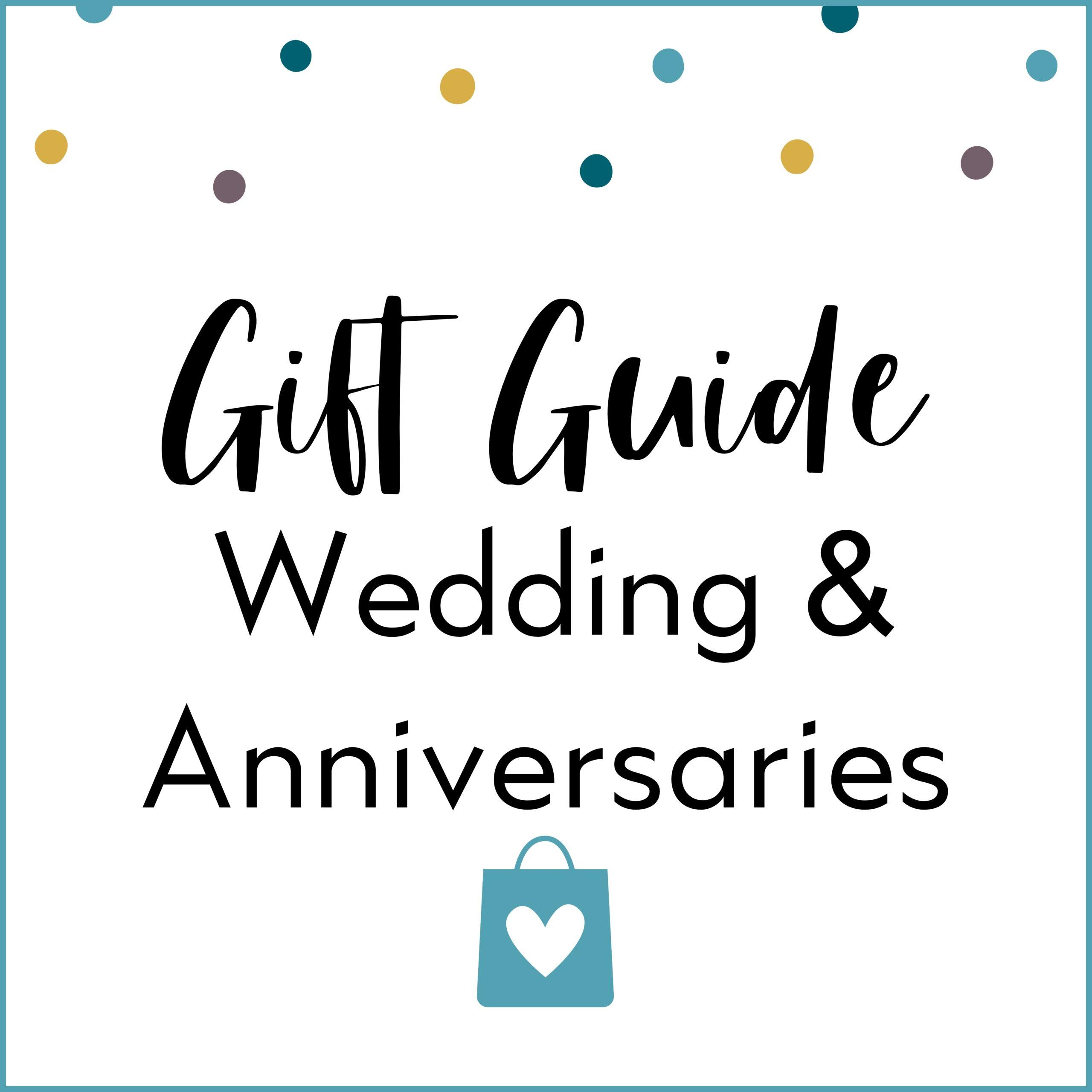 Wedding & Anniversaries Gift Guide